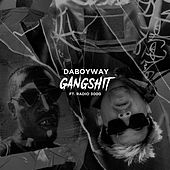 Gangsh!T by DaboyWay