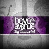 My Immortal de Boyce Avenue