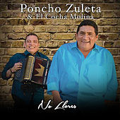 No Llores de Poncho Zuleta