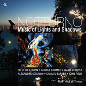 Notturno: Music of Lights and Shadows de Matthias Veit