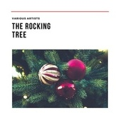 The Rocking Tree de Various Artists