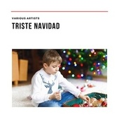 Triste Navidad by Various Artists