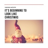 It's Beginning to Look Like Christmas de Various Artists