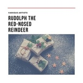 Rudolph the Red-Nosed Reindeer de Various Artists