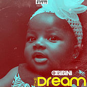 The Dream de Obibini