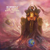 The Heart Burns a Thousand Fires by De Apostle