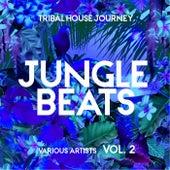 Jungle Beats (Tribal House Journey), Vol. 2 de Various Artists