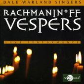 Rachmaninov: Vespers de Dale Warland