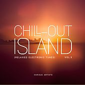 Chill out Island (Relaxed Electronic Tunes), Vol. 3 by Various Artists