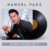 Quién Piensa en Ti de Daniel Paez