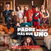 Padre No Hay Mas Que Uno (Banda Sonora Original) de Roque Baños