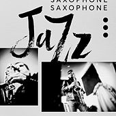 Saxophone Jazz van Various Artists