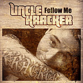 Follow Me von Uncle Kracker