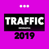 Traffic 2019 - EP by Various Artists
