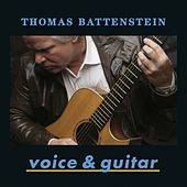 Voice & Guitar by Thomas Battenstein