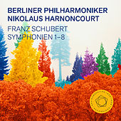 Schubert: Symphonies 1-8 by Berliner Philharmoniker