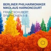 Schubert: Symphonies 1-8 von Berliner Philharmoniker