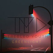 Green Light by Trebled Youth
