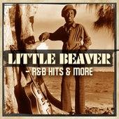Little Beaver - R&B Hits & More de Little Beaver