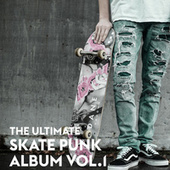 The Ultimate Skate Punk Album Vol.1 von Various Artists