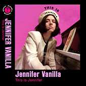 This is Jennifer by Jennifer Vanilla