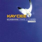 Sunshine (Take U There) de Kay Cee