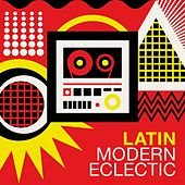 Latin Modern Eclectic de Various Artists