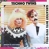 Greatest Hits 1978 - 1984 by The Technotwins