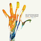 Invisible Touch by Os Digitalistas