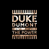 The Power by Duke Dumont