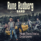 More Than You'll Ever Know de Rune Rudberg
