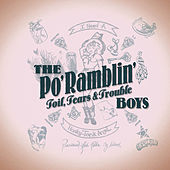 Toil, Tears & Trouble by The Po' Ramblin' Boys