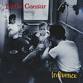Influence by Little Caesar