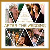 After The Wedding (Original Motion Picture Soundtrack) di Mychael Danna