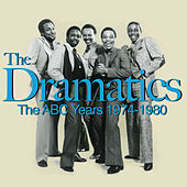 The ABC Years 1974-1980 by The Dramatics