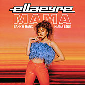 Mama by Ella Eyre