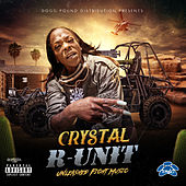 R-Unit / Unleashed Fight Music von Crystal