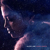 Cosmic Dancer by Valerie June