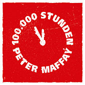 100.000 Stunden von Peter Maffay