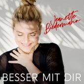 Besser mit Dir von Jeanette Biedermann