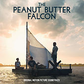 The Peanut Butter Falcon (Original Motion Picture Soundtrack) von Various Artists