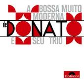 A Bossa Muito Moderna by João Donato