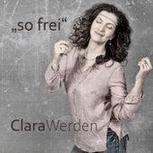 So frei de Clara
