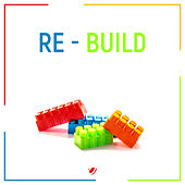 Re - Build by Only Mind