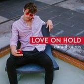 Love On Hold van Daniel Kairos