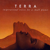 Terra: Inspirational Voices for a Small Planet von Various Artists