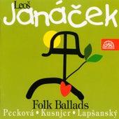 Janacek: Folk Ballads von Dagmar Peckova