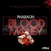 Blood Money de Pharaoh