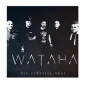 Nie zabijesz mnie (Radio Edit) de Wataha