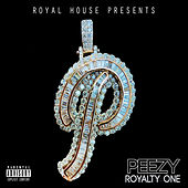 Royalty One by Peezy